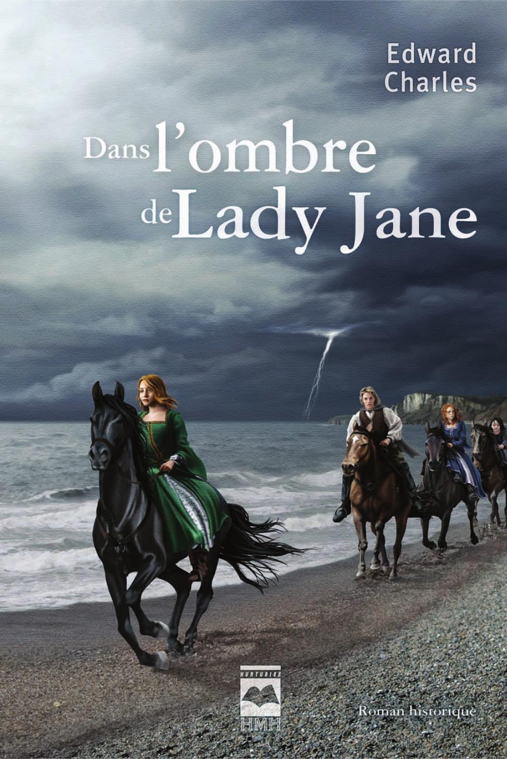 Dans l'ombre de Lady Jane
