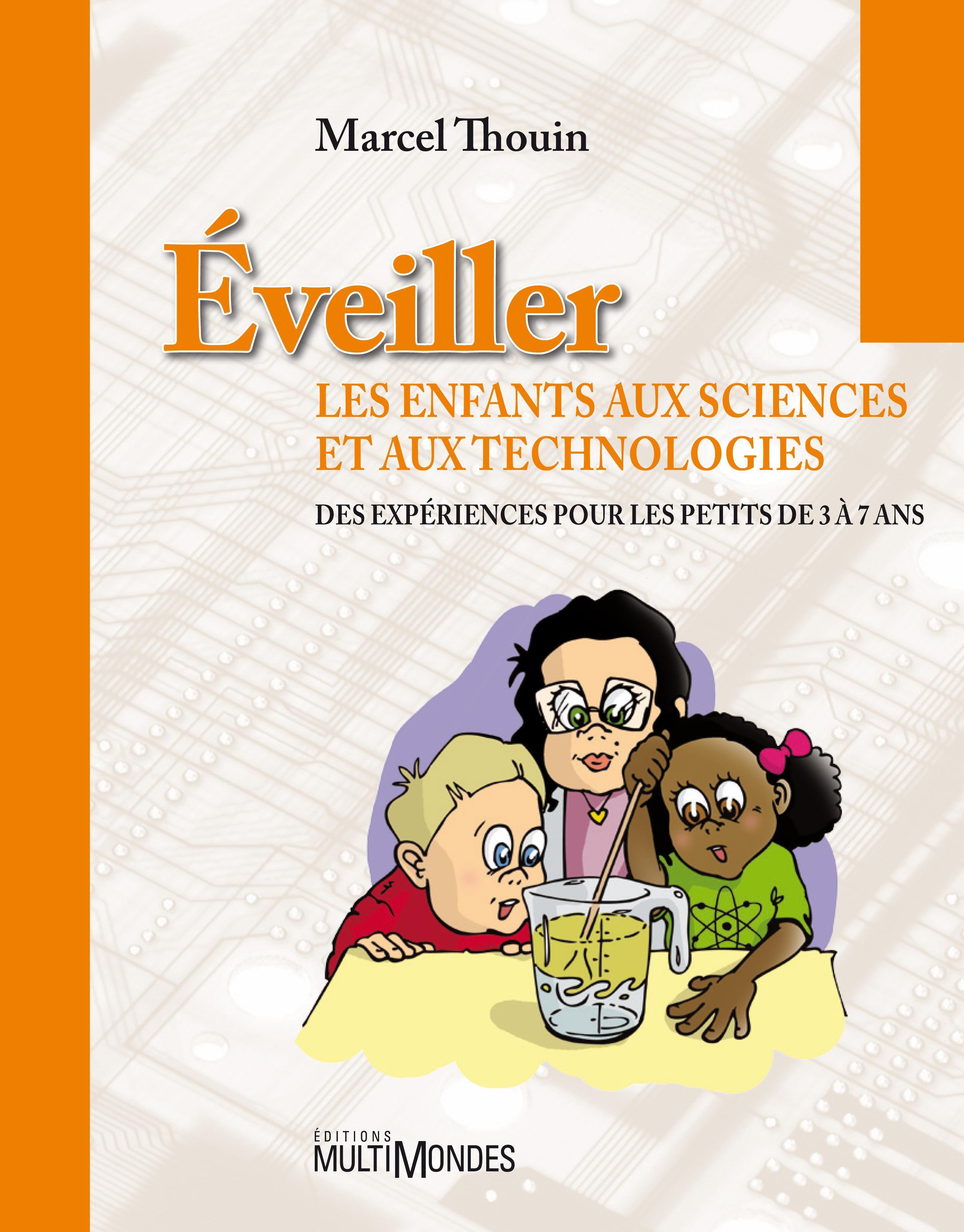Éveiller les enfants aux sciences et aux technologies