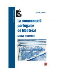 La communauté portugaise de Montréal. Langue et identité