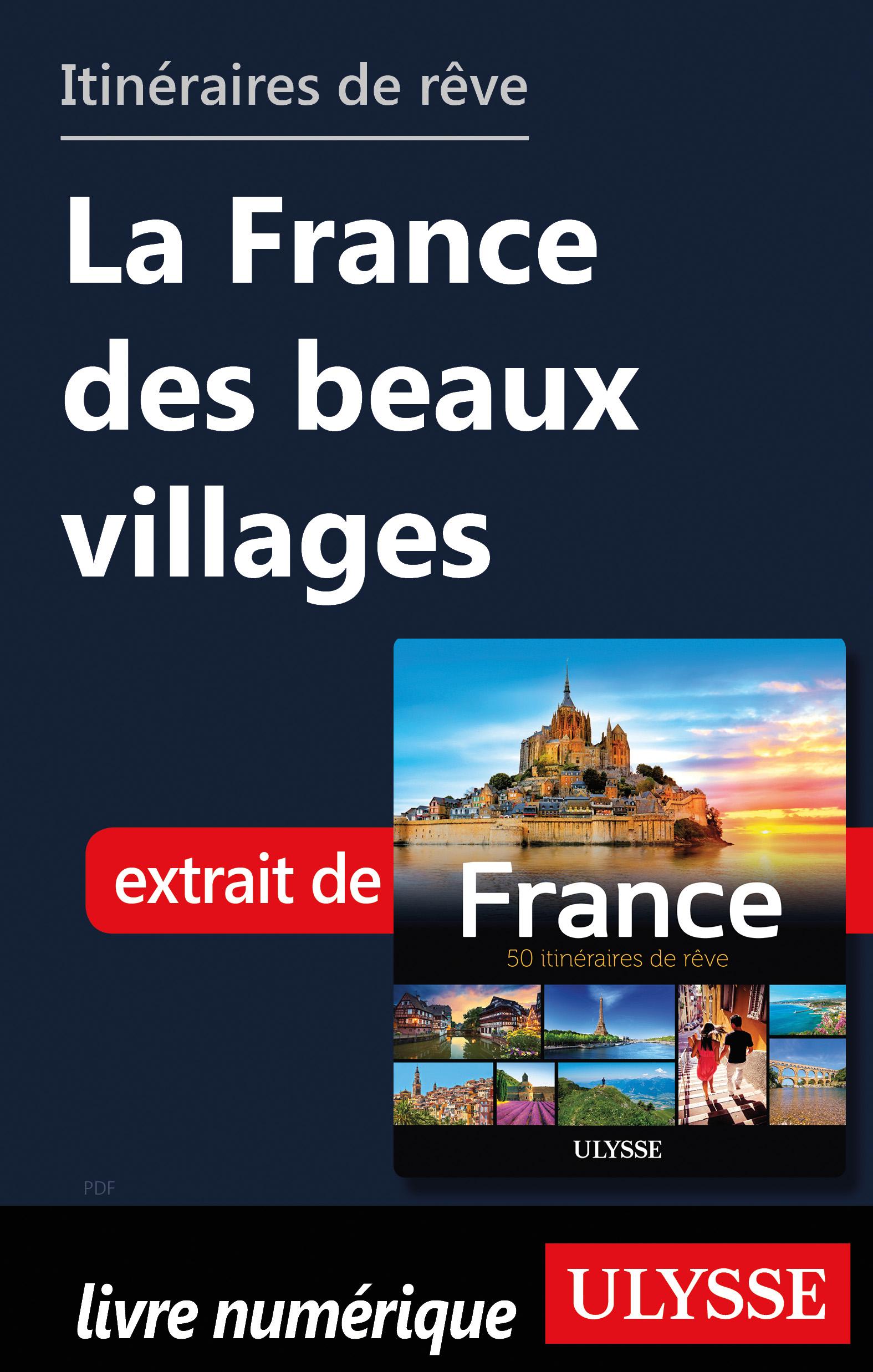Itinéraires de rêve - La France des beaux villages