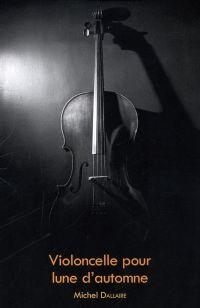 Violoncelle pour lune d'automne