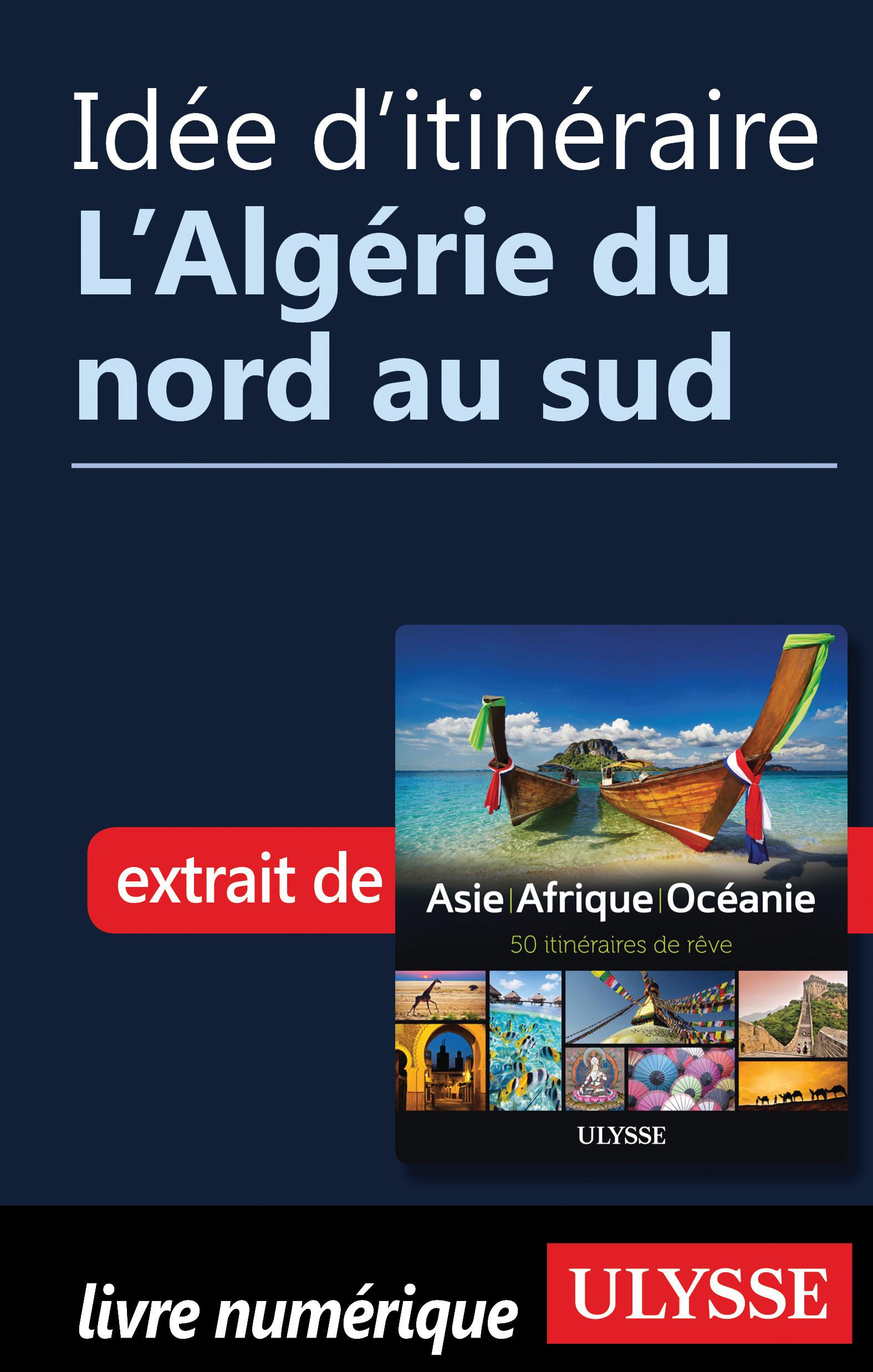 Idée d'itinéraire - L'Algér...