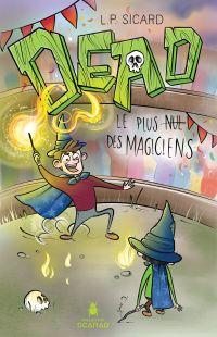 Image de couverture (DEAD - Le plus nul des magiciens)