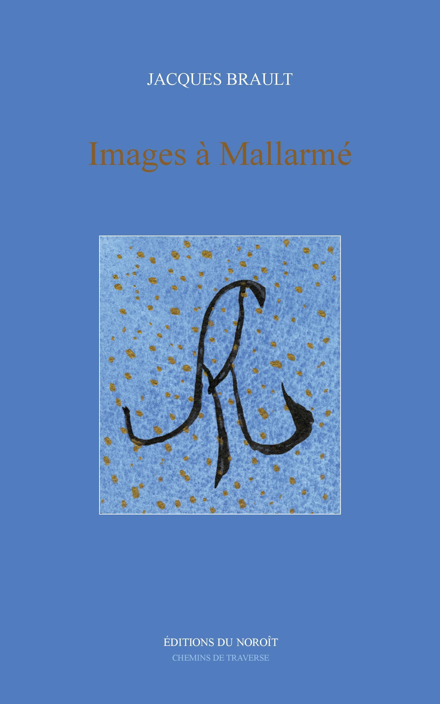 Images à Mallarmé