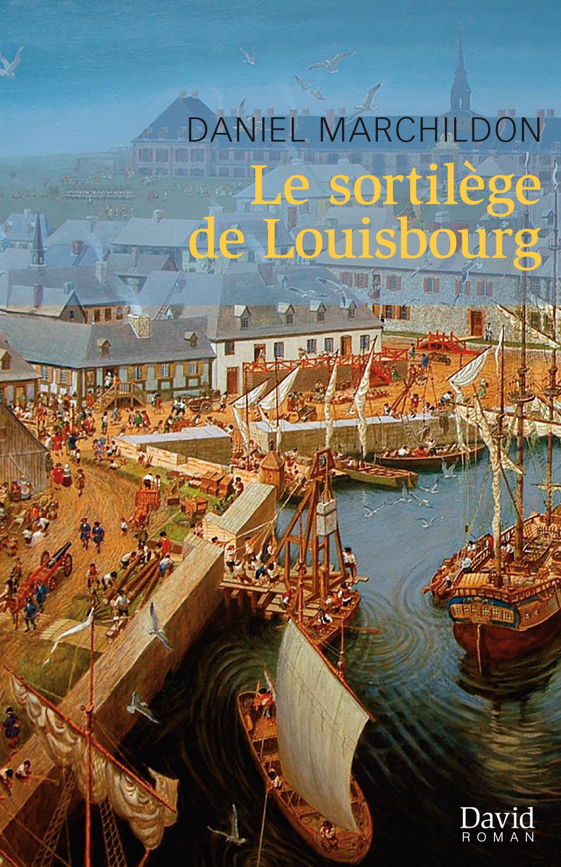 Le sortilège de Louisbourg