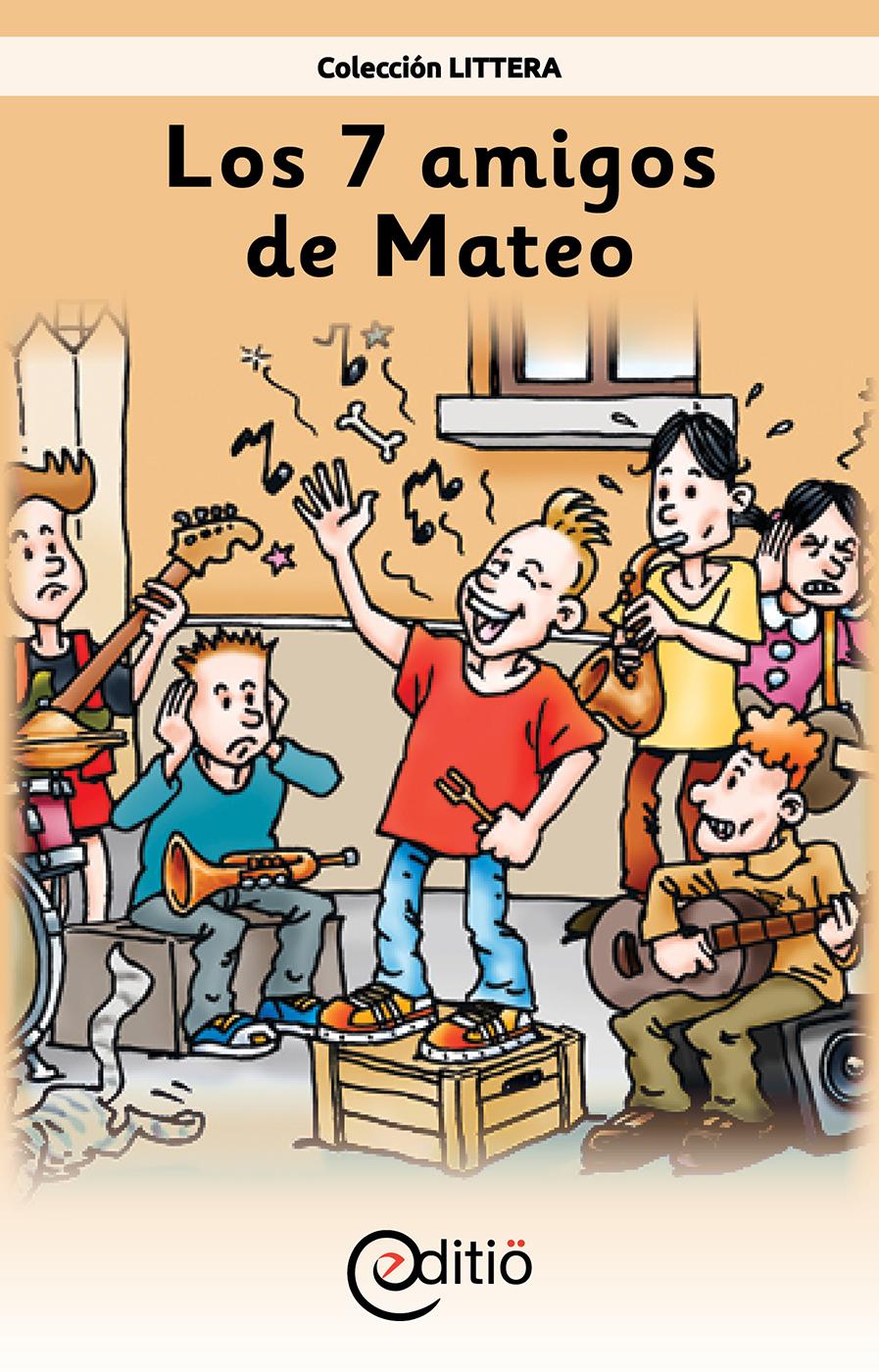 Los 7 amigos de Mateo, Mateo