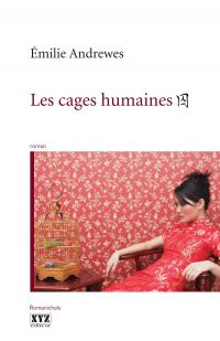 Les cages humaines
