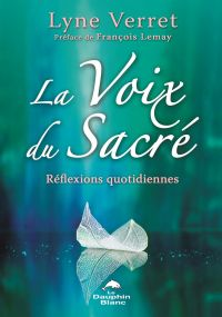 La Voix du Sacré : Réflexio...
