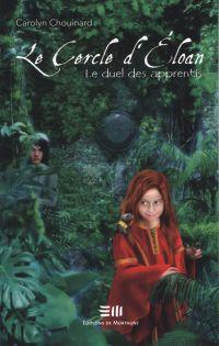 Image de couverture (Le Cercle d'Eloan 02 : Le duel des apprentis)