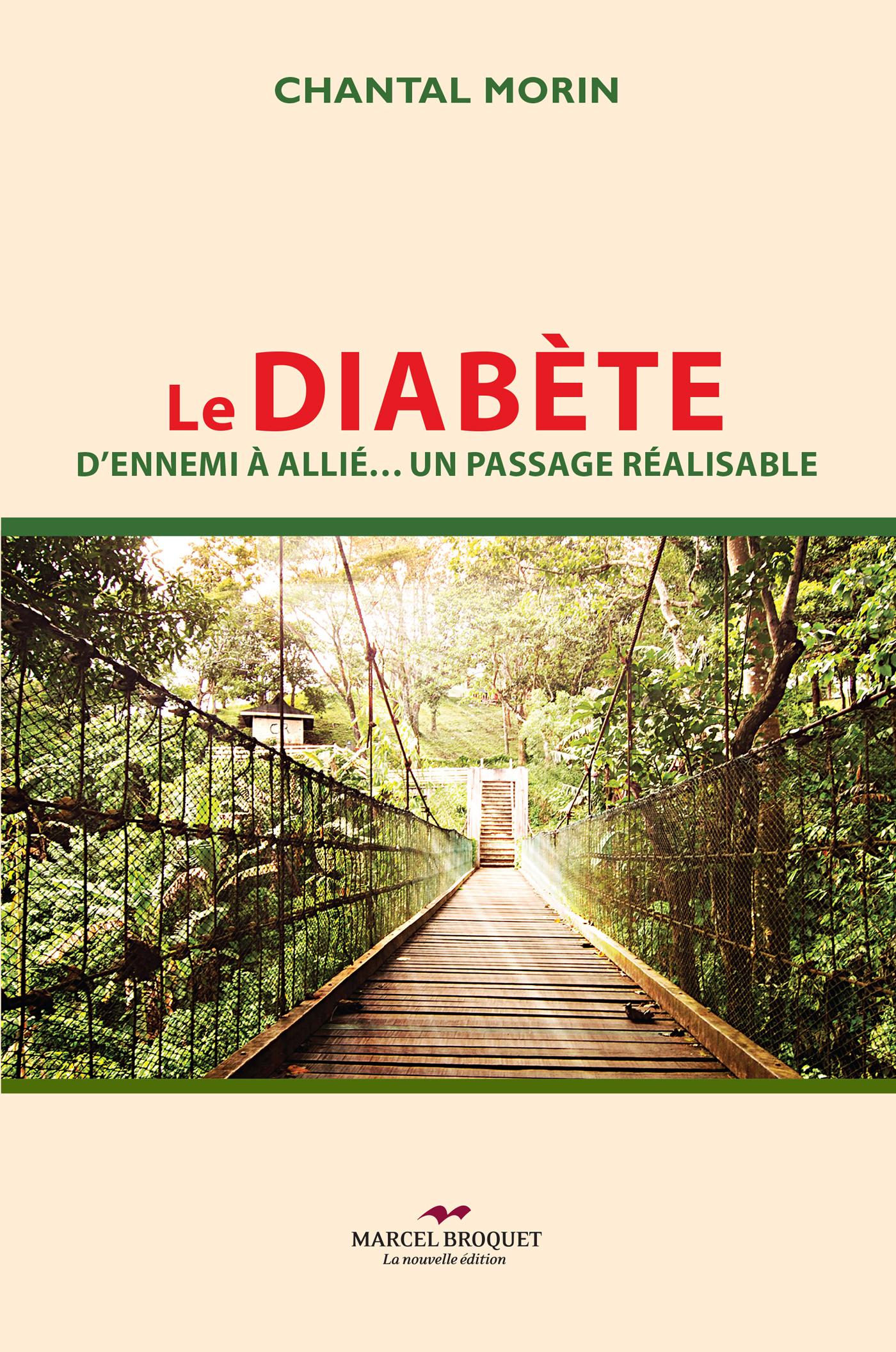Le diabète, D'ennemi à allié, un passage réalisable