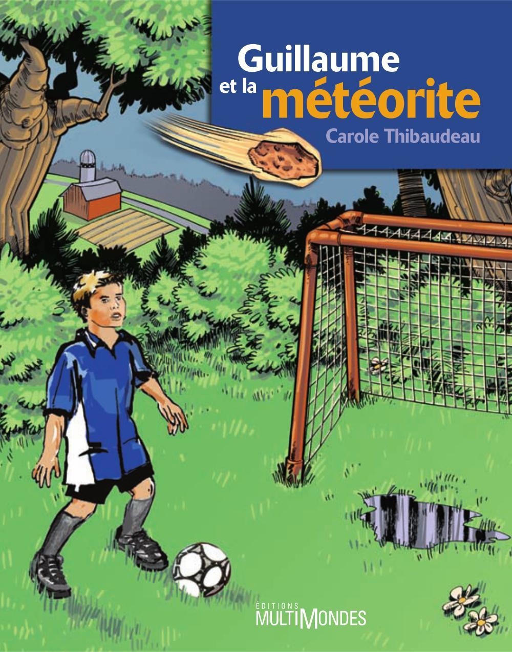 Guillaume et la météorite