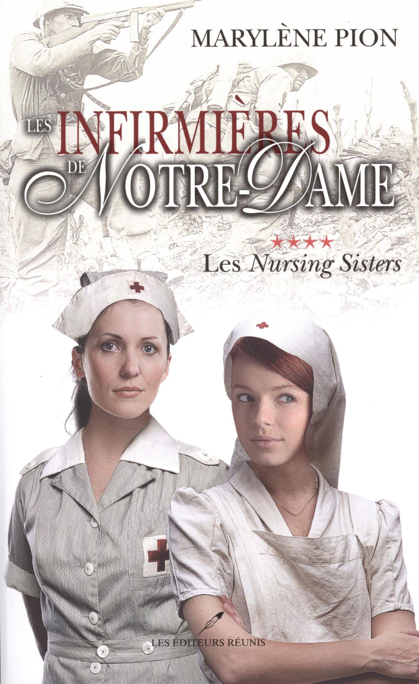 Les infirmières de Notre Dame 04 : Les Nursing Sisters