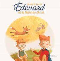 Édouard et la maîtrise de soi