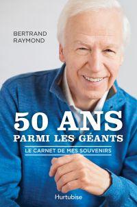 50 ans parmi les géants
