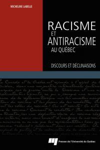 Racisme et antiracisme au Q...