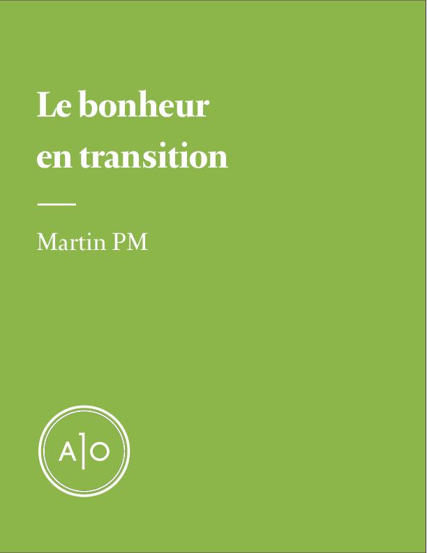 Le bonheur en transition