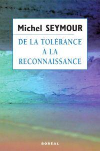 De la tolérance à la reconnaissance