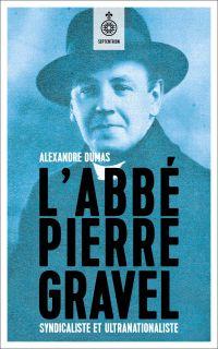 Image de couverture (Abbé Pierre Gravel (L'))
