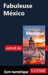 Fabuleuse México