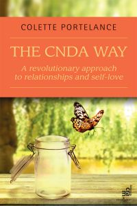 The CNDA way : A revolutionary approach to relationships and self-love
