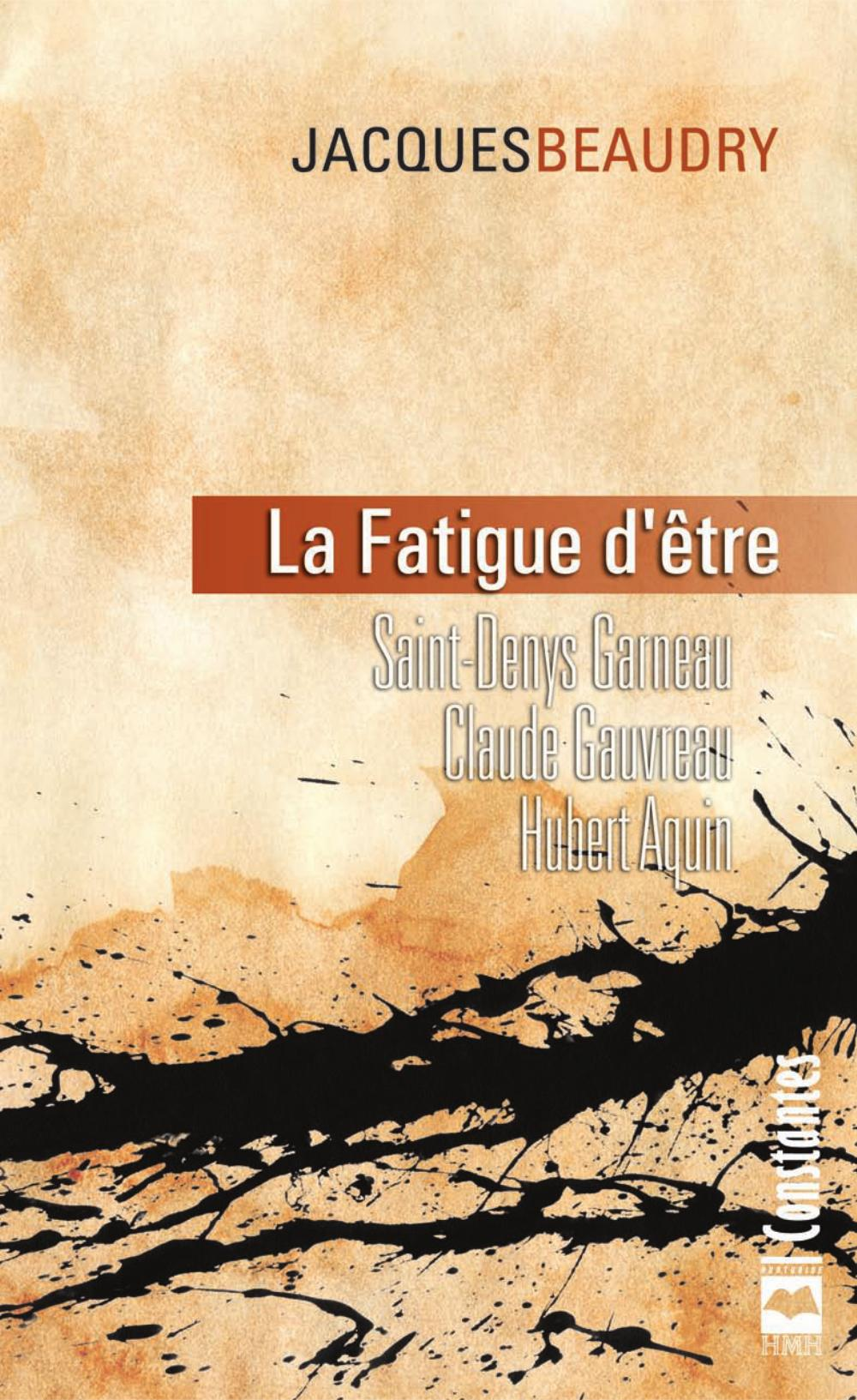 La Fatigue d'être