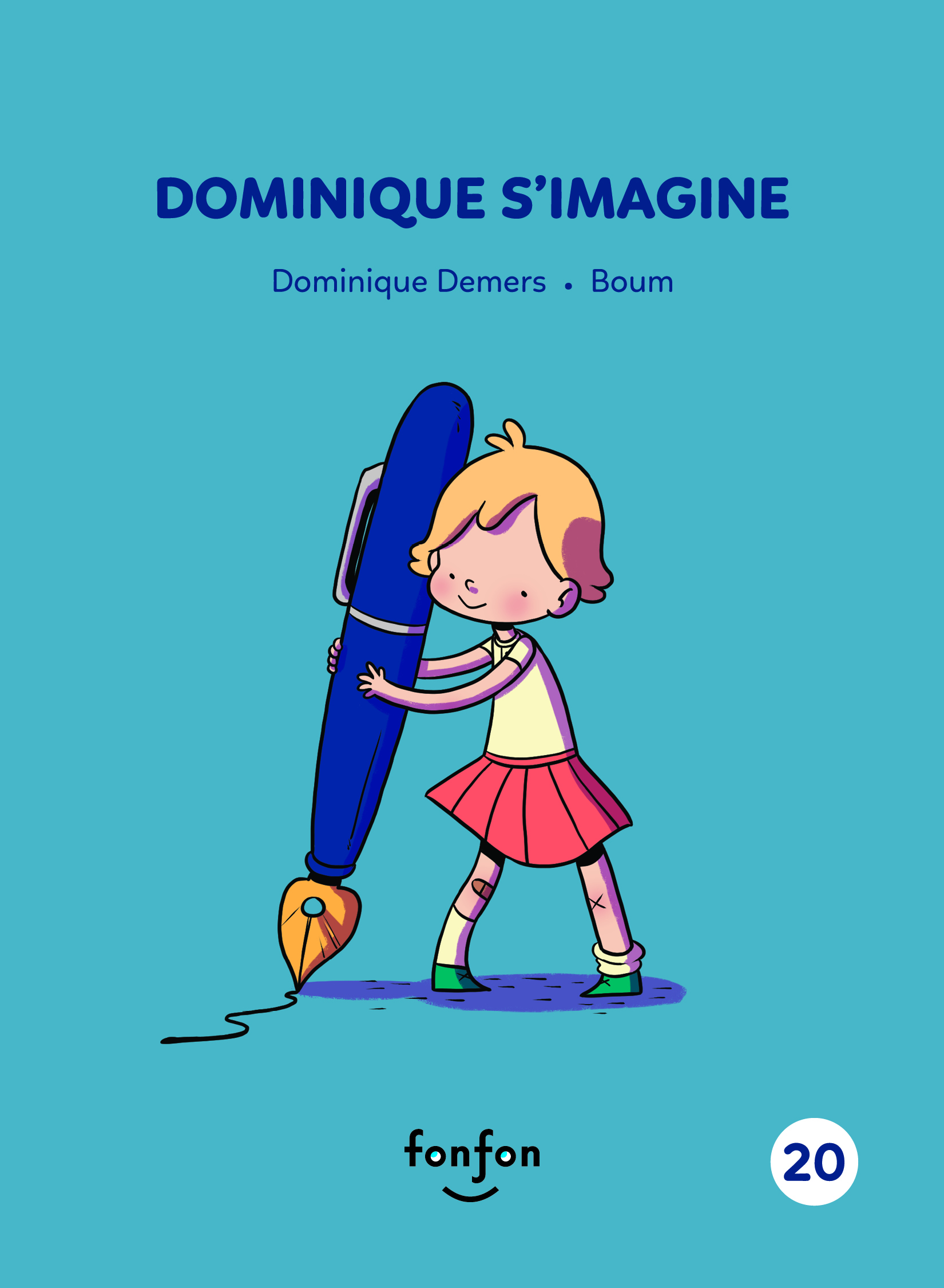 Dominique s'imagine