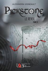 PICKSTONE - Le Réveil - Tom...