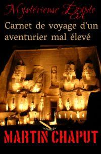 MYSTERIEUSE EGYPTE: CARNET ...