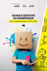 Image de couverture (Usages créatifs du numérique pour l'apprentissage au XXIe siècle)