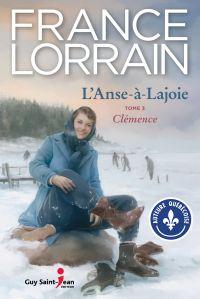 L'Anse-à-Lajoie, tome 3