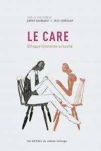 Le care: Éthique féministe actuelle