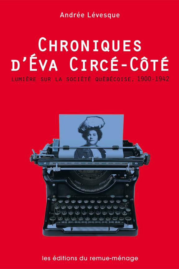 Chroniques d'Éva Circé-Côté