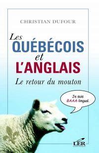 Les québécois et l'anglais ...