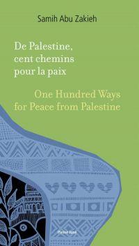 De Palestine, cent chemins ...