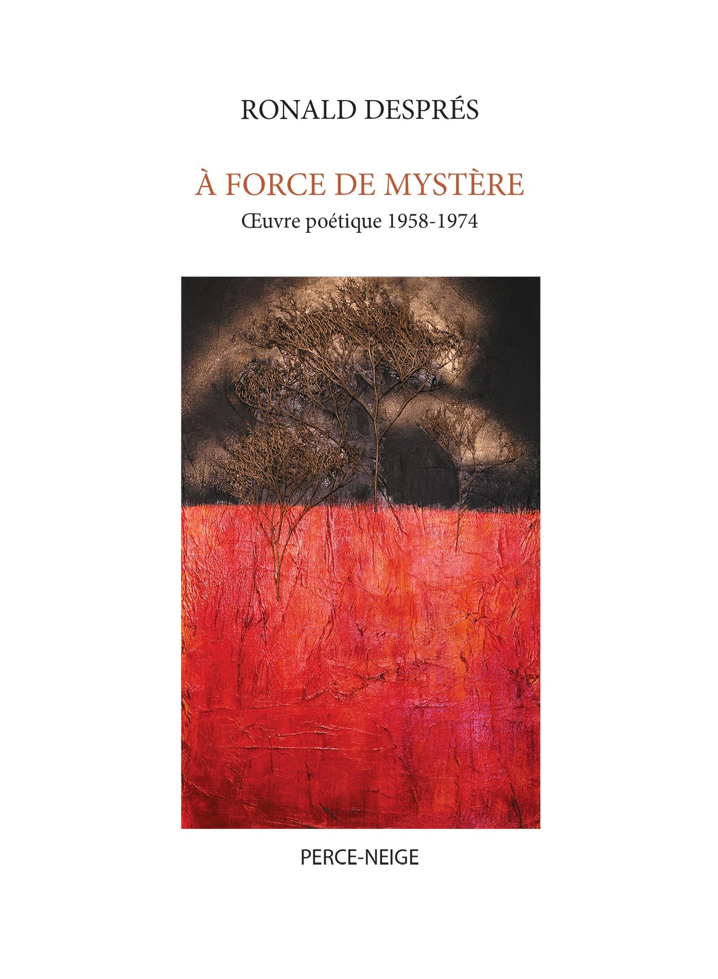 À force de mystère