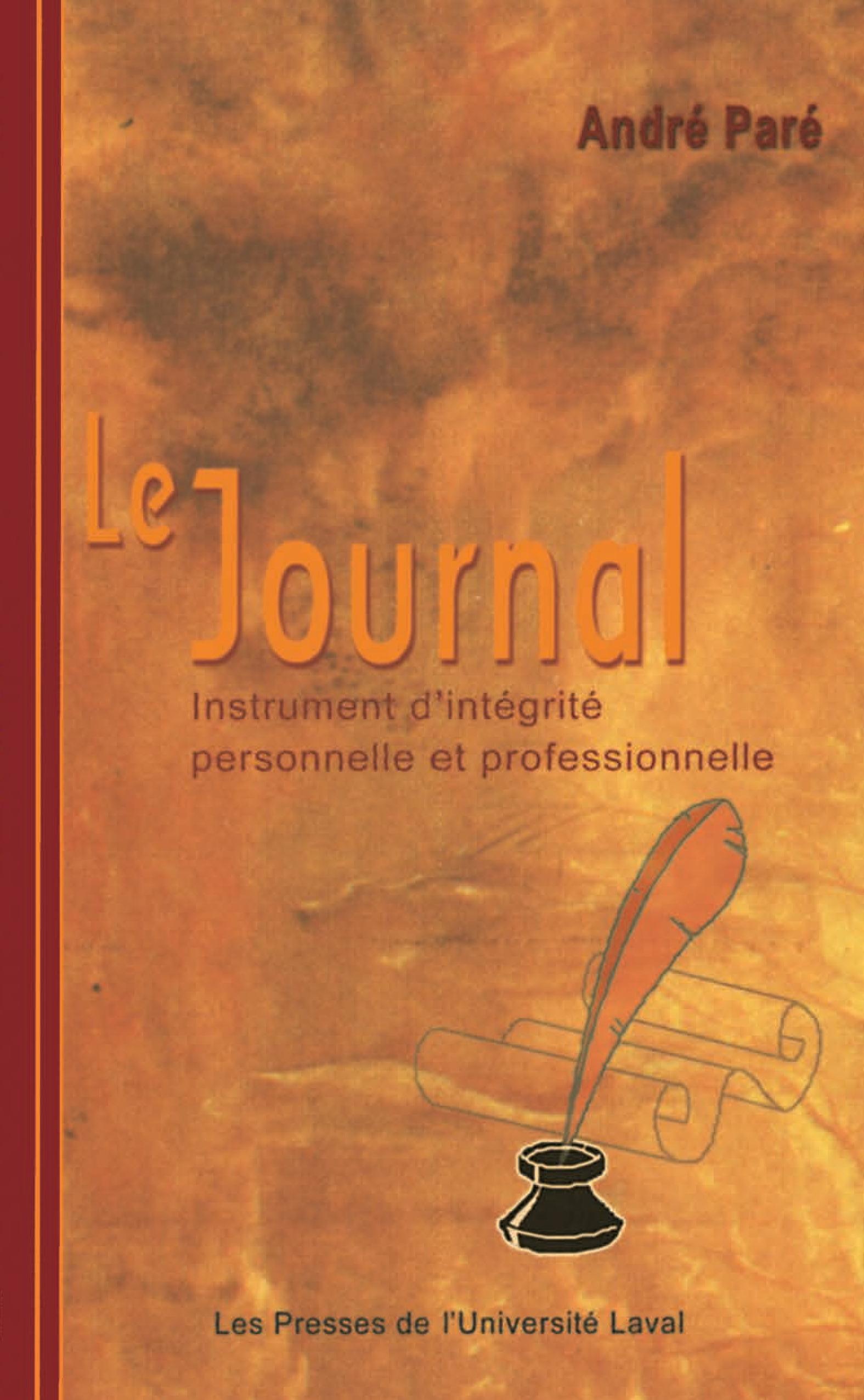 Le journal : Instrument d'intégrité personnelle