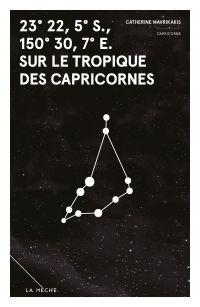 23° 22, 5′ S., 150° 30, 7′ E. sur le tropique des Capricornes