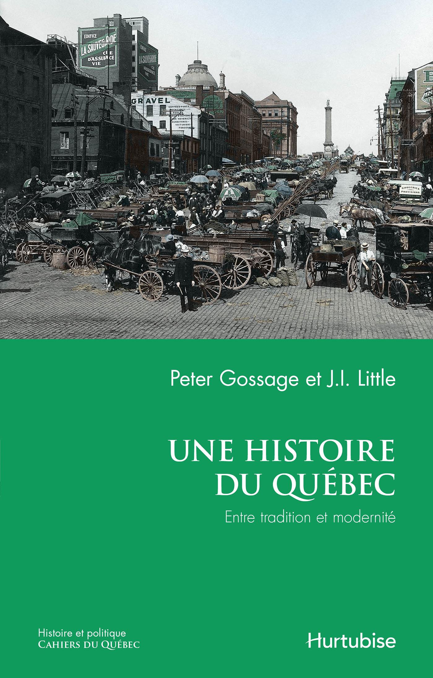 Une histoire du Québec : entre tradition et modernité