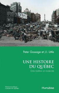 Une histoire du Québec : en...