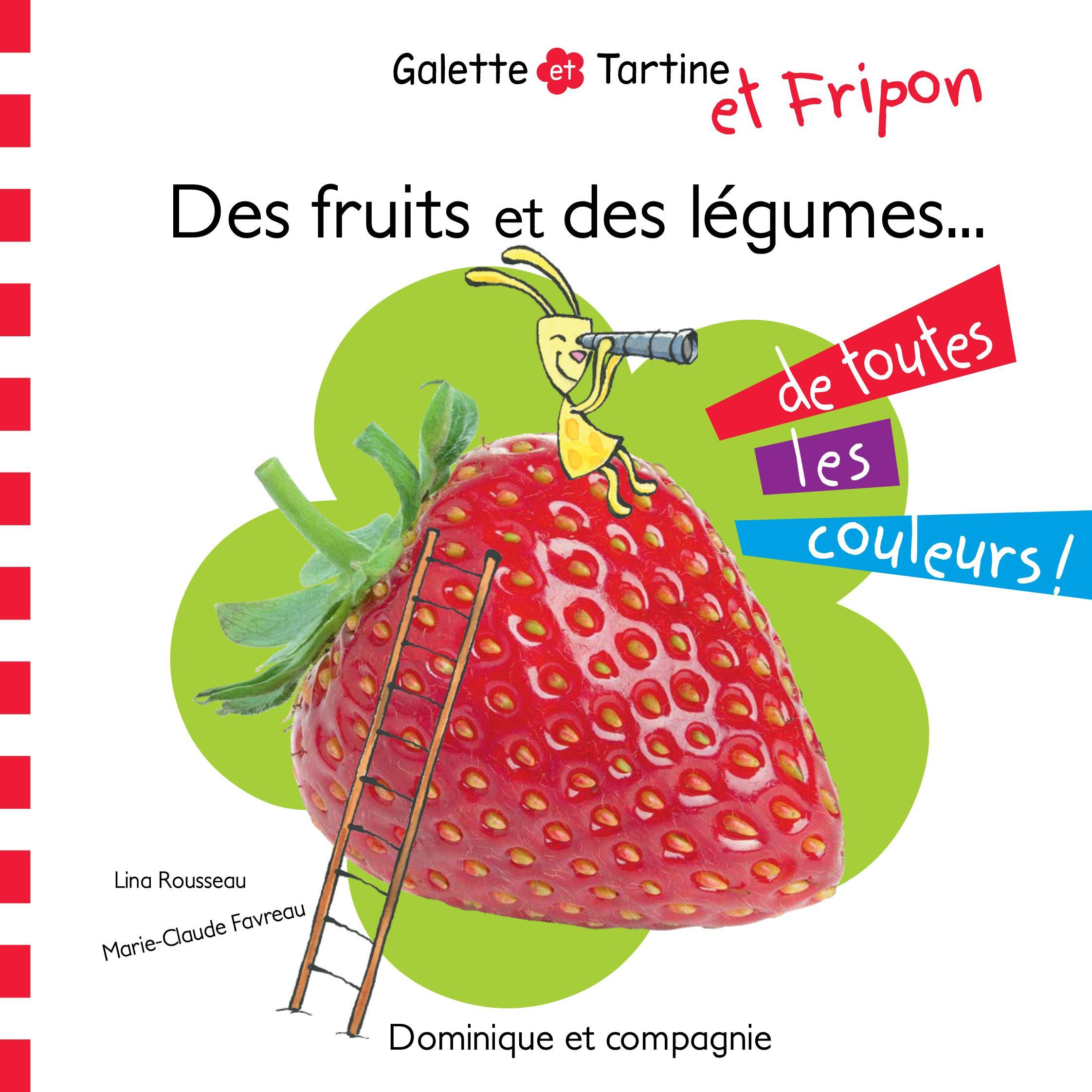 Des fruits et des légumes de toutes les couleurs !