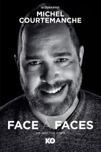Face à faces, Biographie de Michel Courtemanche