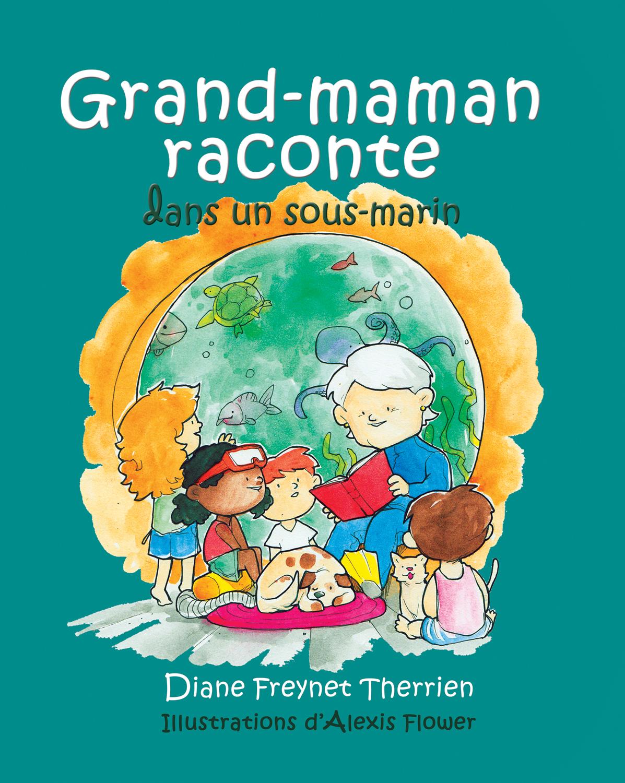 Grand-maman Raconte autour ...
