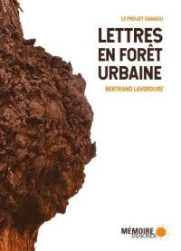 Lettres en forêt urbaine