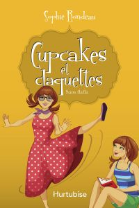 Cupcakes et claquettes T5 - Sans flafla