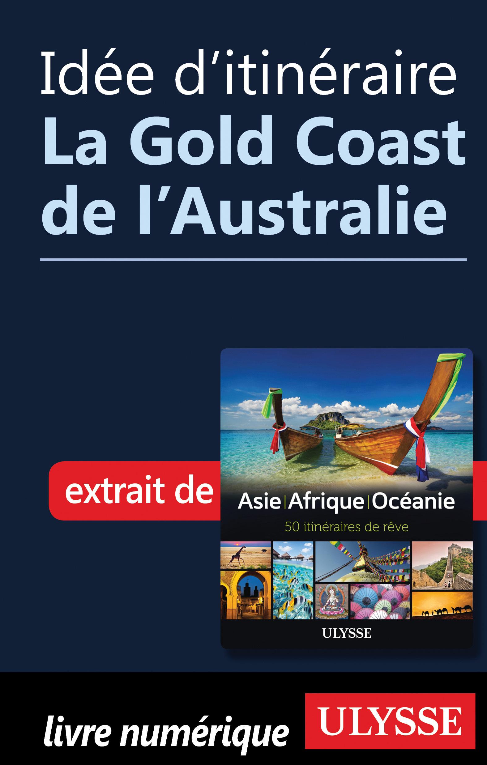 Idée d'itinéraire - La Gold...
