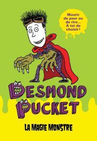 Desmond Pucket - La magie monstre