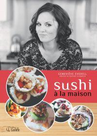 Sushi à la maison
