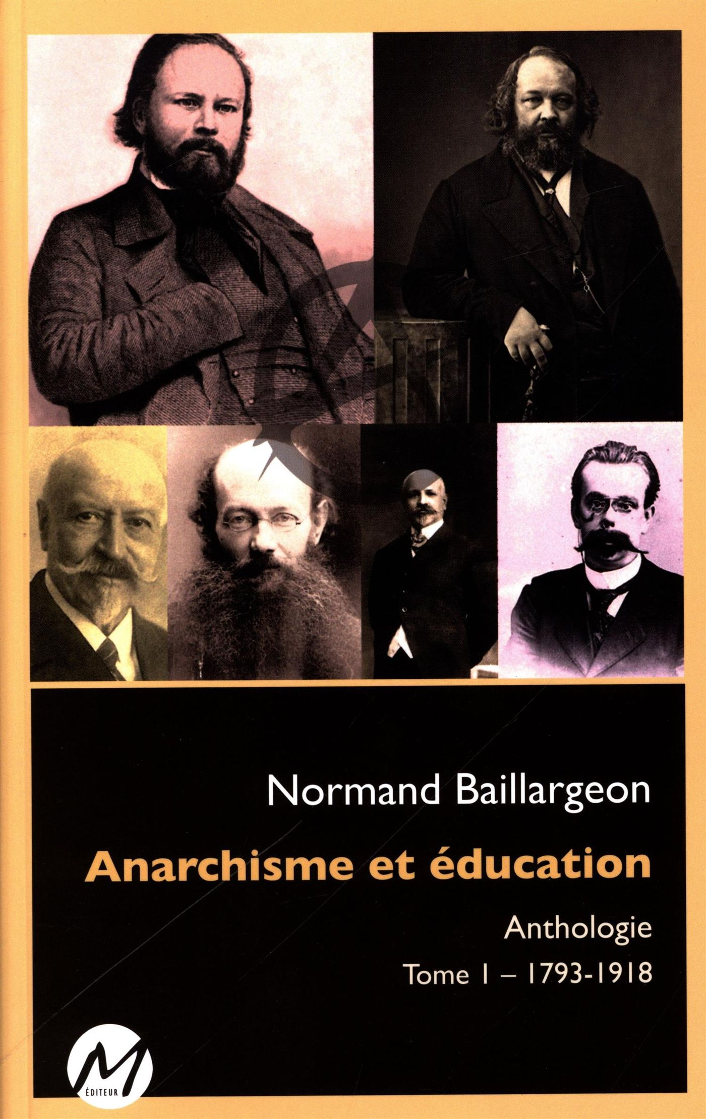 Anarchisme et éducation Anthologie 01 : 1793-1918