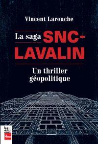 La saga SNC-Lavalin