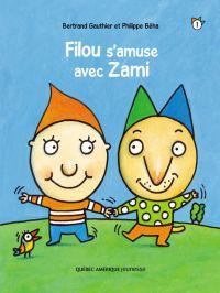 Filou et Zami 1 - Filou s'a...